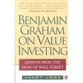 Benjamin Graham on Value Investing: Lessons from the Dean of Wall Street Janet Lowe  Paperback