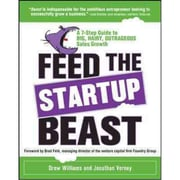 Feed the Startup Beast Drew Williams , Jonathan Verney Paperback