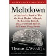 Meltdown Thomas E. Woods Hardcover