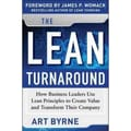 The Lean Turnaround Art Byrne, James P. Womack Hardcover  Standard Edition