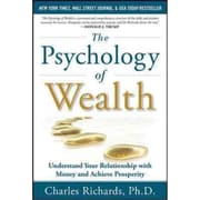 The Psychology of Wealth Charles Richards  Hardcover
