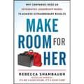 Make Room for Her Rebecca shambaugh Hardcover
