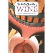 The Art of Making Wine (Plume) Stanley F. Anderson , Raymond Hull Paperback