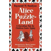 Alice in Puzzle-Land: A Carrollian Tale for Children Under Eighty Paperback