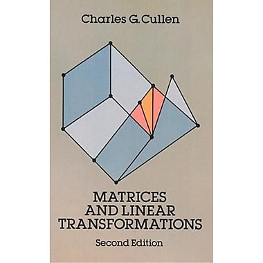 Matrices and Linear Transformations: Second Edition (Dover Books on Mathematics) Paperback, Used Book