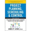 Project Planning, Scheduling & Control James Lewis Hardcover