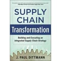 supply Chain Transformation J. Paul Dittmann Hardcover
