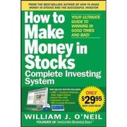 The How to Make Money in Stocks Complete Investing System William J. O'Neil Paperback