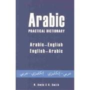 Arabic Practical Dictionary: Arabic-English English-Arabic Nicholas Awde, K. Smith Paperback