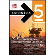 5 Steps to a 5 500 AP Microeconomics/Macroeconomics Questions To Know By Test Day Paperback