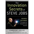 The Innovation Secrets of Steve Jobs Carmine Gallo Hardcover
