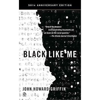 black like me an analysis Analyze the quality of a work which doesn't fit into a more restricted ap- proach to  rhetoric black like me, for example, could be found deficient.