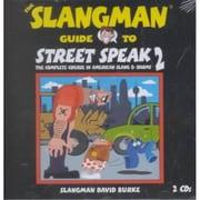 The Slangman Guide to Street Speak 2 (2 Audio CD Set) (Slangman Guides)