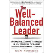 The Well-Balanced Leader Ron Roberts Hardcover