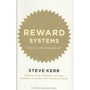 Reward Systems: Does Yours Measure Up? (Memo to the CEO)