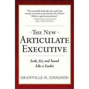 The New Articulate Executive Granville Toogood Hardcover