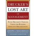 Drucker's Lost Art of Management Joseph A. Maciariello, Karen Linkletter  Hardcover