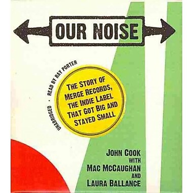 Our Noise John Cook Blackstone Audiobooks