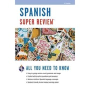 Spanish Super Review, 2nd Ed. (Super Reviews Study Guides) (English and Spanish Edition) Paperback