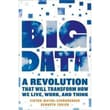 Big Data: A Revolution That Will Transform How We Live, Work, and Think Hardcover