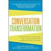 Conversation Transformation Ben Benjamin, Amy Yeager, Anita Simon Paperback