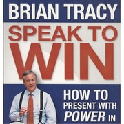 Speak To Win: How to Present With Power in Any Situation Brian Tracy Audiobook CD