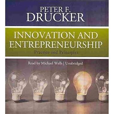 Innovation and Entrepreneurship Peter Ferdinand Drucker CD