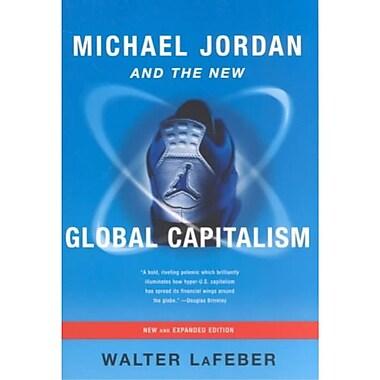michael jordan and the new global capitalism essay