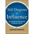 360 Degrees of Influence Harrison Monarth Hardcover