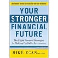 Your Stronger Financial Future Mike Egan Hardcover