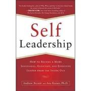 Self-Leadership Andrew Bryant , Ana Lucia Kazan  Paperback