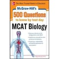 500 MCAT Biology Questions to Know by Test Day Robert Stewart Paperback