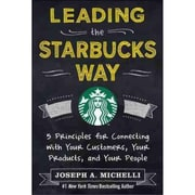 Leading the Starbucks Way Joseph Michelli Hardcover