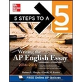 5 Steps to a 5 Writing the AP English Essay Barbara Murphy, Estelle Rankin Paperback