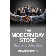 The Modern Day Store: Becoming a Unified Store