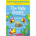 Scholastic Let's Learn Readers The Ugly Guppy Book, Early Learning