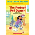 Scholastic Let's Learn Readers The Perfect Pet Owner Book, Early Learning
