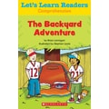 Scholastic Let's Learn Readers The Backyard Adventure Book, Early Learning