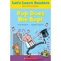 Scholastic Let's Learn Readers Pop Does The Bop Book, Early Learning