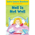 Scholastic Let's Learn Readers Nell is Not Well Book, Early Learning