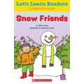 Scholastic Let's Learn Readers Snow Friends Book, Early Learning