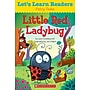 Scholastic Let's Learn Readers Little Red Ladybug Book,