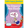 Scholastic Let's Learn Readers The Emperor's New Poodle Book, Early Learning