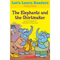Scholastic Let's Learn Readers The Elephants and The Shirtmaker Book, Early Learning