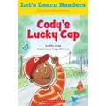 Scholastic Let's Learn Readers Cody's Lucky Cap Book, Early Learning
