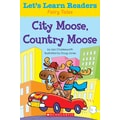 Scholastic Let's Learn Readers City Moose, Country Moose Book, Early Learning