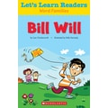 Scholastic Let's Learn Readers Bill Will Book, Early Learning