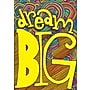 Scholastic Inspirational POP Chart, Dream Big