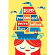 Scholastic Inspirational POP Chart, Believe You Can and You're Halfway There