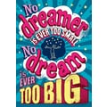 Scholastic Inspirational POP Chart, No Dreamer is Ever Too Small No Dream is Ever Too Big